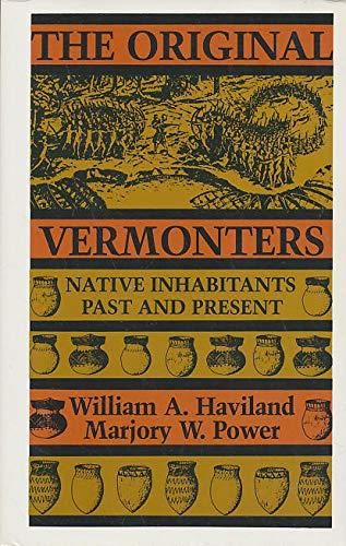 9780874512533: The Original Vermonters: Native Inhabitants, Past And Present