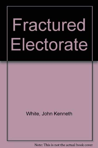 The Fractured Electorate: Political Parties and Social Change in Southern New England
