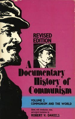 9780874513004: A Documentary History of Communism and the World: From Revolution to Collapse