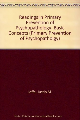 9780874513035: Readings in Primary Prevention of Psychopathology: Basic Concepts (Primary Prevention of Psychopatholgy)
