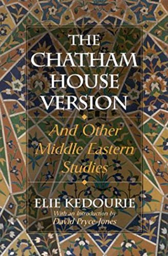 9780874513042: The Chatham House Version and Other Middle-Eastern Studies
