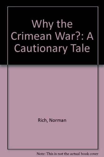 9780874513288: Why the Crimean War?: A Cautionary Tale