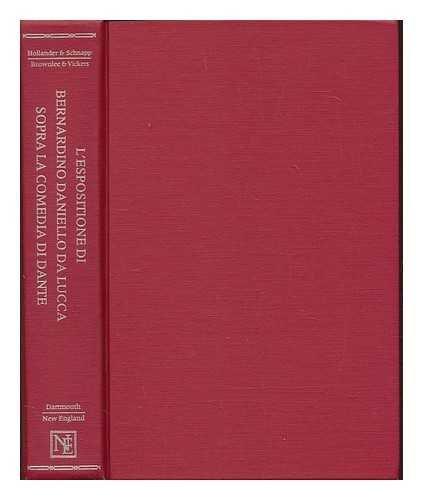 9780874513486: L'Espositione Di Bernardino Daniello Da Lucca Sopra LA Comedia Di Dante