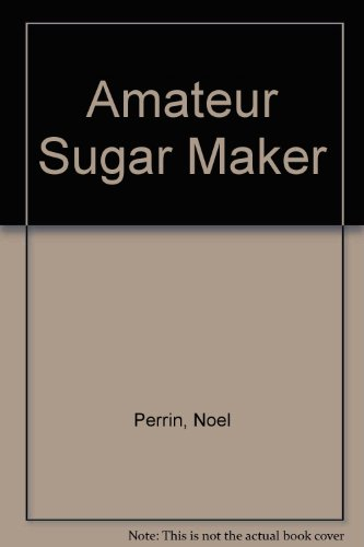 9780874513790: Amateur Sugar Maker