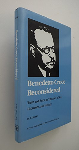 9780874513998: Benedetto Croce Reconsidered: Truth and Error in Theories of Art, Literature, and History