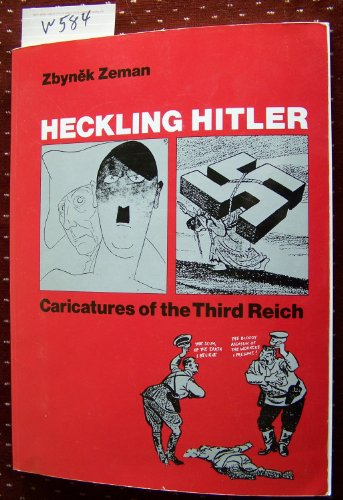 9780874514032: Heckling Hitler: Caricatures of the Third Reich