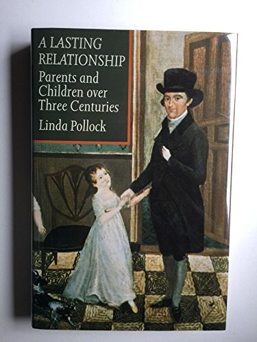 9780874514193: A Lasting Relationship: Parents and Children Over Three Centuries
