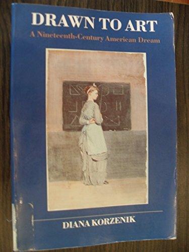 9780874514216: Drawn to Art: A Nineteenth-Century Dream