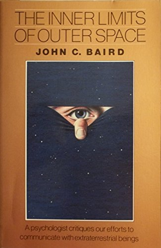 The Inner Limits of Outer Space: Baird, John C.