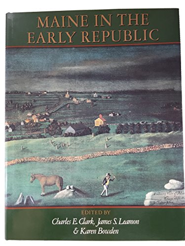 9780874514247: Maine In The Early Republic: From Revolution To Statehood