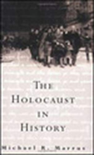 9780874514254: The Holocaust in History (Tauber Institute for the Study of European Jewry Series)