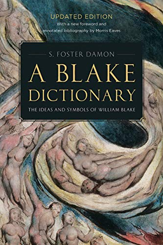 9780874514360: A Blake Dictionary: The Ideas and Symbols of William Blake