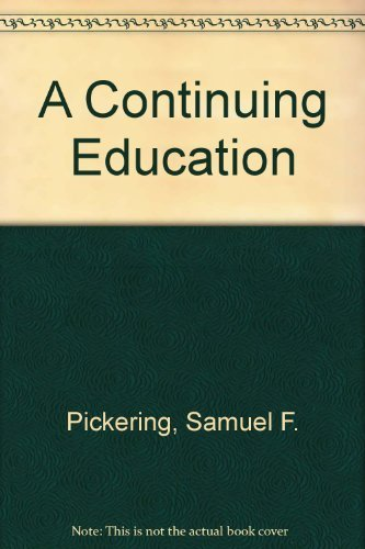 9780874514414: A Continuing Education