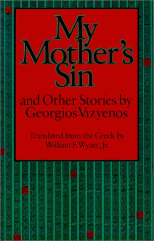 9780874514438: My Mother's Sin and Other Stories by Georgios Vizyenos