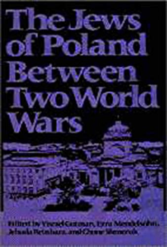 9780874514469: The Jews of Poland between Two World Wars (Tauber Institute for the Study of European Jewry)