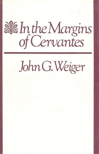 9780874514506: In the Margins of Cervantes