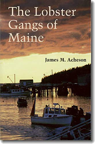 9780874514513: The Lobster Gangs of Maine