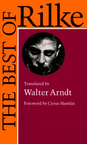 THE BEST OF RILKE; 72 FORM-TRUE VERSE: Rilke, Rainer Maria