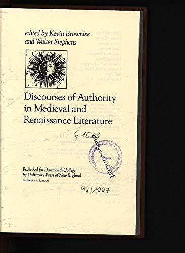 Discourses of authority in Medieval and Renaissance literature.: BROWNLEE, K. & W. STEPHENS (ed.).