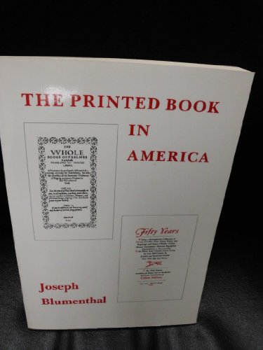 9780874514803: The Printed Book in America