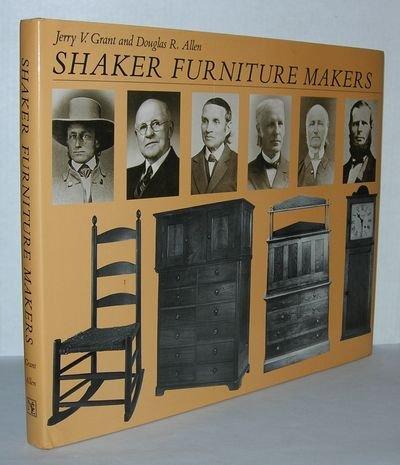 Shaker Furniture Makers: Grant, Jerry V.,
