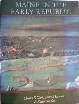 9780874515060: Maine in the Early Republic: From Revolution to Statehood