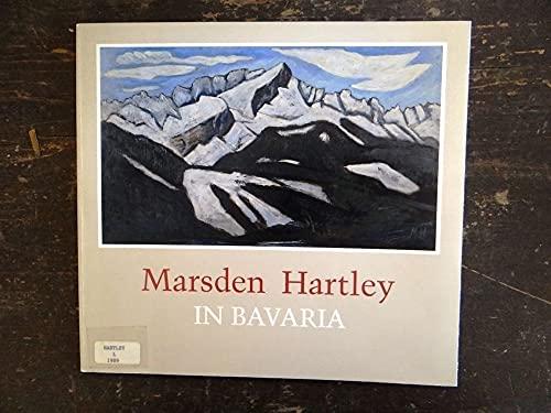 9780874515169: Marsden Hartley in Bavaria: An exhibition organized by William Salzillo
