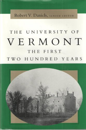 The University of Vermont: The First Two Hundred Years