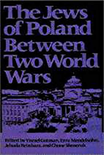 9780874515558: The Jews of Poland Between Two World Wars (Tauber Institute for the Study of European Jewry Series)