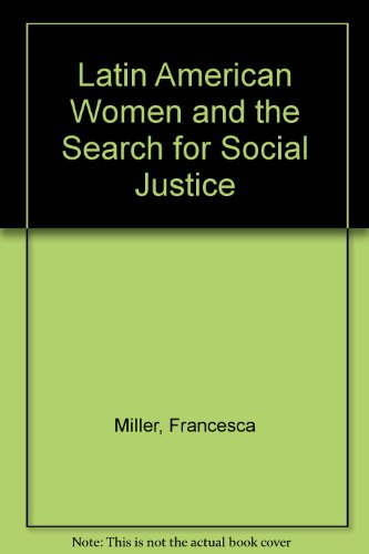 9780874515572: Latin American Women and the Search for Social Justice