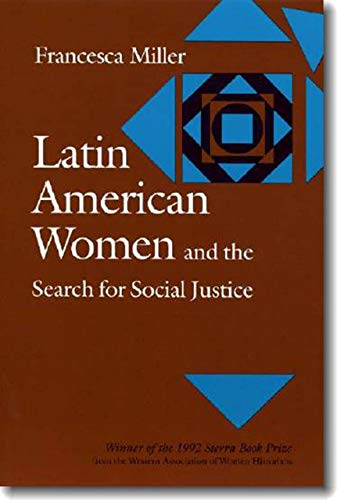 9780874515589: Latin American Women and the Search for Social Justice