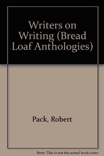 Writers on Writing: A Bread Loaf Anthology
