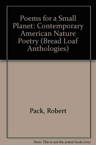 9780874516203: Poems for a Small Planet: Contemporary American Nature Poetry (Bread Loaf Anthology)