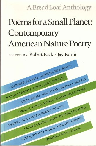 9780874516210: Poems for a Small Planet: Contemporary American Nature Poetry (Bread Loaf Anthology)