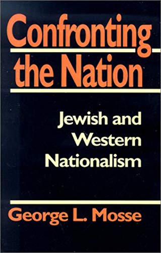 9780874516357: Confronting the Nation: Jewish and Western Nationalism