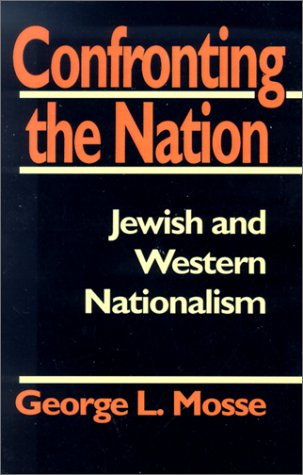 9780874516364: Confronting the Nation: Jewish and Western Nationalism