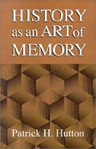 9780874516371: History as an Art of Memory