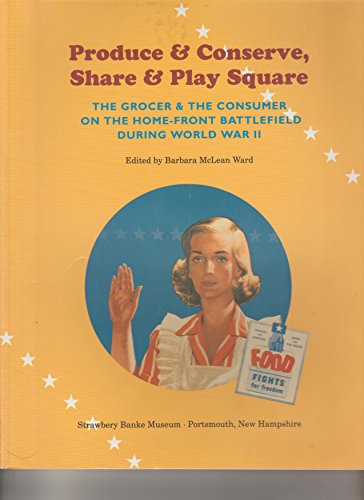 Produce and Conserve, Share and Play Square: Ward, Barbara McLean