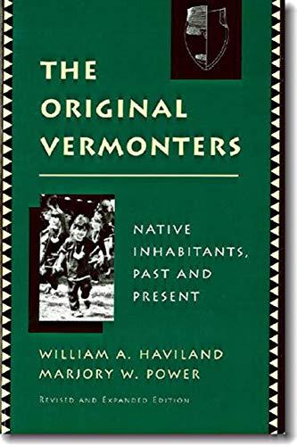 9780874516678: The Original Vermonters: Native Inhabitants, Past and Present