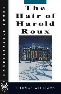 9780874517019: The Hair of Harold Roux (Hardscrabble Books–Fiction of New England)