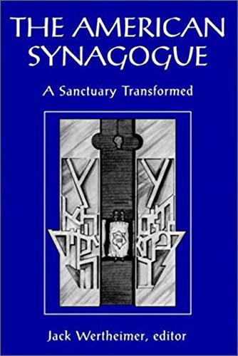 9780874517095: The American Synagogue: A Sanctuary Transformed (Brandeis Series in American Jewish History, Culture, and Life)