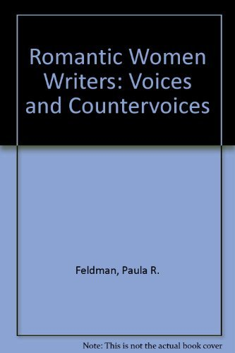 9780874517118: Romantic Women Writers: Voices and Countervoices