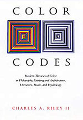 9780874517422: Color Codes: Modern Theories of Color in Philosophy, Painting and Architecture, Literature, Music, and Psychology