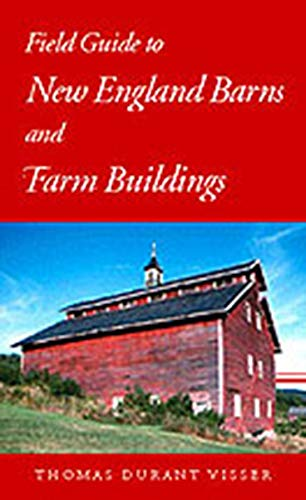 Field Guide to New England Barns and Farm Buildings (Library of New England).