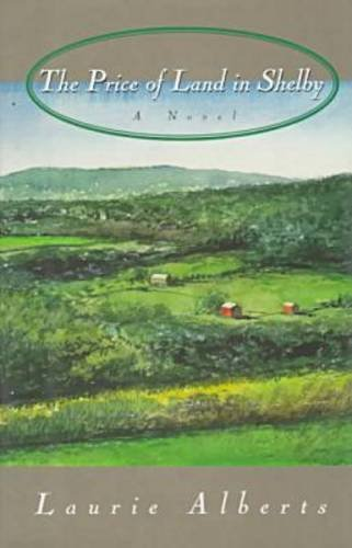 9780874517828: The Price of Land in Shelby (Hardscrabble Books–Fiction of New England)