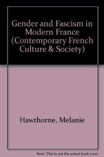 Gender and fascism in modern France.: Hawthorne, Melanie & Richard J. Golsan (eds.)