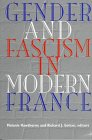 9780874518146: Gender and Fascism in Modern France (Contemporary French Culture and Society)