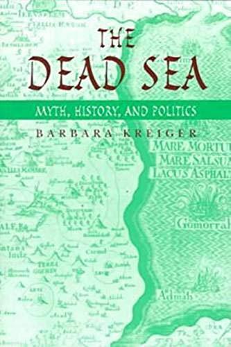 9780874518276: The Dead Sea: Myth, History, and Politics