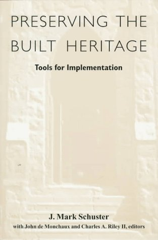 9780874518313: Preserving the Built Heritage: Tools for Implementation