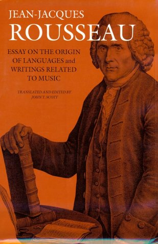 9780874518399: Essay on the Origin of Languages and Writings Related to Music (Collected Writings of Rousseau)